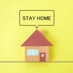 感染症予防対策―ステイホーム